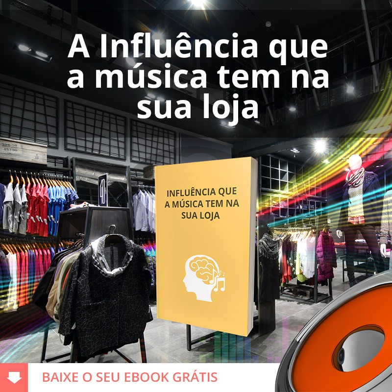A influência que musica tem na sua loja