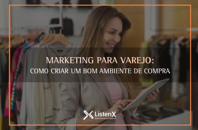E-book Marketing para varejo: Bom ambiente de compra